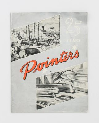 'Pointers'. 25 Years [cover title]. Commemorating the Twenty-fifth Anniversary of the Company in Australia .. November 1951. General Motors - Holden's Limited.
