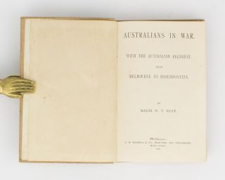 Australians in War. With the Australian Regiment. From Melbourne to Bloemfontein