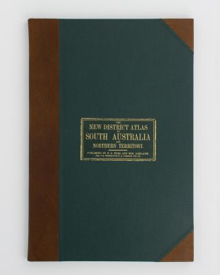 The New Counties, Hundreds, & District Atlas of South Australia and the Northern Territory, 1876, together with [a] Map of South Australia indicating Roads, Distances, relative position of Counties, &c., &c .