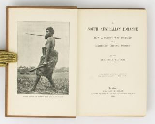 A South Australian Romance. How a Colony was founded and a Methodist Church formed