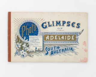 Photo Glimpses of Adelaide, South Australia.. Illustrated by Ernest Gall [cover title]. Adelaide,...