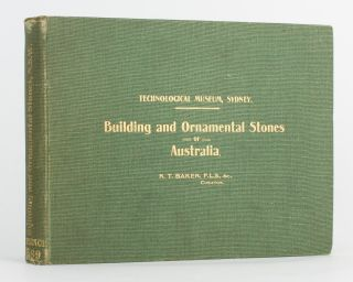 Building and Ornamental Stones of Australia. Richard Thomas BAKER