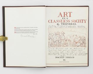 Art in a Classless Society & Vice Versa. A Study of Cultural Eccentricities operating within the Confines of Antipodean Normalcy. Copiously illustrated with the Masterpieces of Avant Gard, Centre Gard and Derrier Gard Artists, along with a Text that is not only astonishingly profound, but also surprisingly readable, from the hand of the Celebrated Author Donald Friend