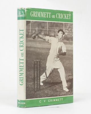 Grimmett on Cricket. A Practical Guide. Cricket, C. V. GRIMMETT