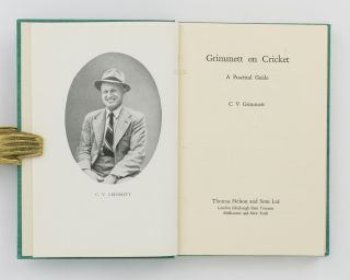Grimmett on Cricket. A Practical Guide