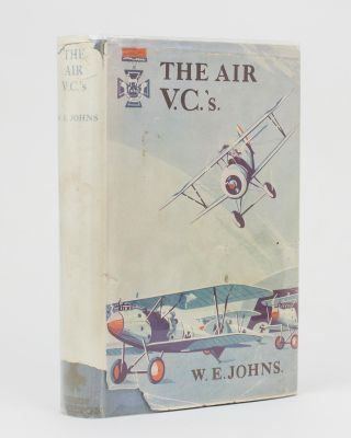 The Air VCs. Captain W. E. JOHNS