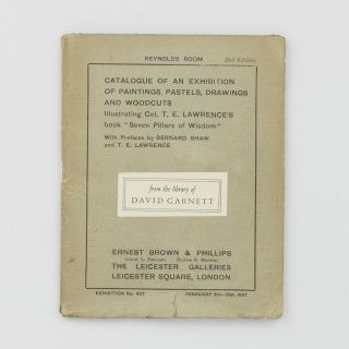 Catalogue of an Exhibition of Paintings, Pastels, Drawings and Woodcuts illustrating Col. T.E....
