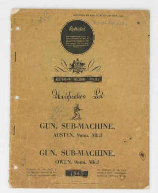 Australian Military Forces Identification List. Gun, Sub-Machine, Austen, 9mm. Mk. I. Gun,...