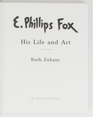 E. Phillips Fox. His Life and Art