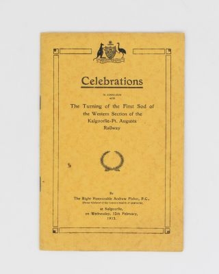Celebrations in connection with the Turning of the First Sod of the Western Section of the...