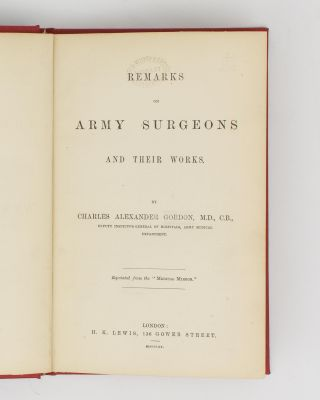 Remarks on Army Surgeons and their Work