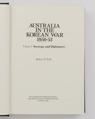 Australia in the Korean War, 1950-53. Volume 1: Strategy and Diplomacy. Volume 2: Combat Operations