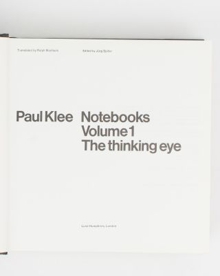 Notebooks. Volume 1: The Thinking Eye. Volume 2: The Nature of Nature