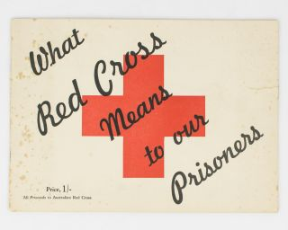 What Red Cross means to our Prisoners [cover title]. Prisoners of War