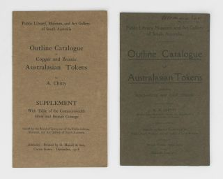 Outline Catalogue of Australasian Tokens, including Surcharged and Cast Tokens. [Together with]...