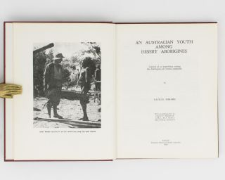 An Australian Youth among Desert Aborigines. Journal of an Expedition among the Aborigines of...