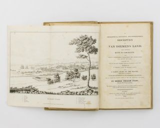 A Geographical, Historical and Topographical Description of Van Diemen's Land, with Important...
