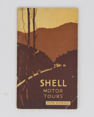 Shell Motor Tours. [South Australia (cover subtitle