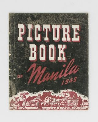Picture Book of Manila, 1945. Manila