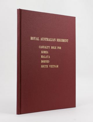 Royal Australian Regiment. Roll of those who have died in Active Service. [Casualty Role (sic)...