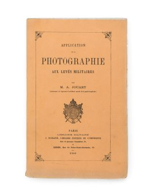 Application de la Photographie aux Levés Militaires [Application of Photography in Military...