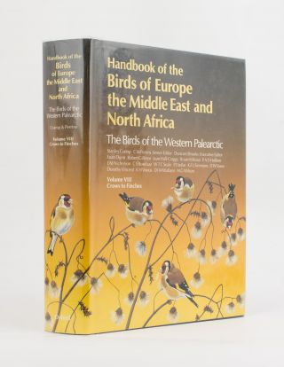 Handbook of the Birds of Europe, the Middle East and North Africa. The Birds of the Western Palearctic. Volume VIII. Crows to Finches
