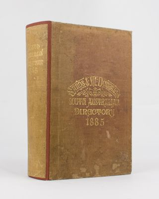 Sands & McDougall's (Limited) South Australian Directory for 1885, with which is incorporated...