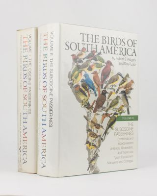 The Birds of South America. Volume 1: The Oscine Passerines. Volume 2: The Suboscine Passerines....