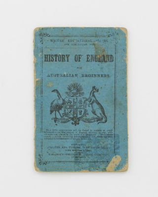 Wickes' Educational Series for Australian Use. History of England for Australian Beginners [cover...