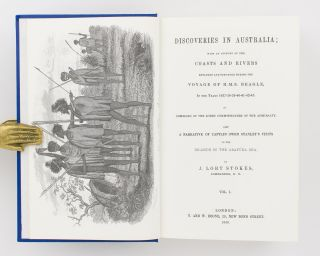 Discoveries in Australia; with an Account of the Coasts and Rivers explored and surveyed during the Voyage of HMS 'Beagle' (in 1837-43) .. Also a Narrative of Captain Owen Stanley's Visits to the Islands in the Arafura Sea