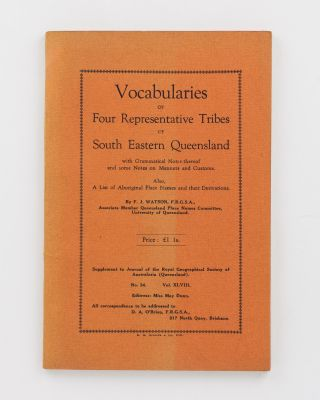 Vocabularies of Four Representative Tribes of South Eastern Queensland with Grammatical Notes...