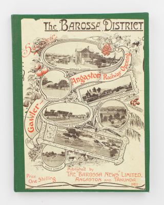 The Barossa District. Souvenir. Gawler-Angaston Railway Opening [cover title]. Barossa Valley