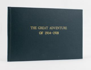 The Great Adventure of 1914-1918. Roy BRIDGES