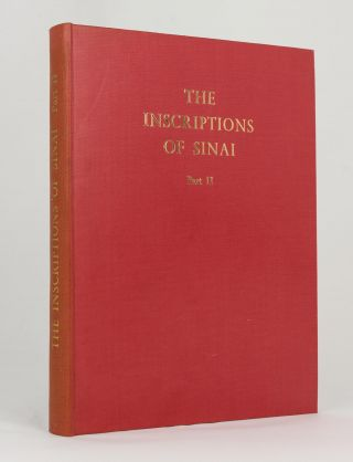 The Inscriptions of Sinai. From Manuscripts of Alan H. Gardiner and T. Eric Peet. Part II:...