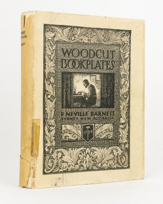 Woodcut Book-Plates. Foreword by Lionel Lindsay. Bookplates, P. Neville BARNETT