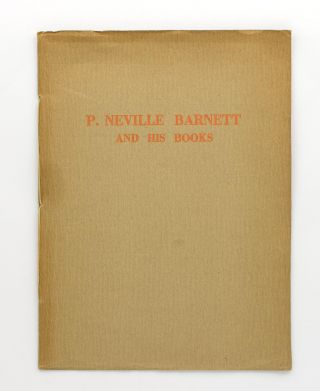 P. Neville Barnett and his Books [cover title]. Bookplates, P. Neville BARNETT