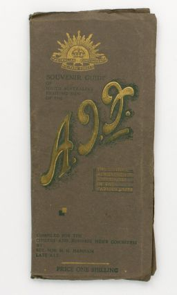 Souvenir Guide of South Australia's Fighting Men of the AIF. The History, Achievements and Colors...