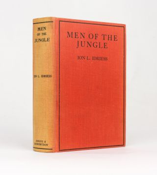 Men of the Jungle. Ion L. IDRIESS