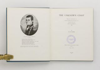 The Unknown Coast. Being the Explorations of Captain Matthew Flinders RN along the Shores of South Australia, 1802. [Together with] The Unknown Coast (a Supplement)