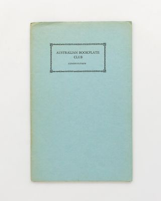Australian Bookplate Club. Constitution and List of Foundation Members. Bookplates