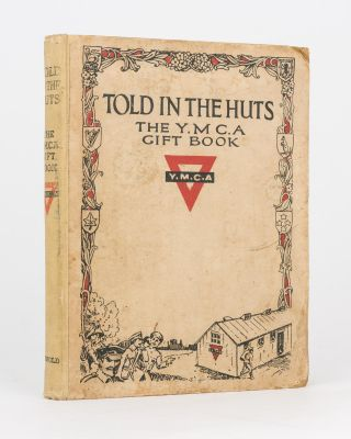 A collection of important signatures written on the endpaper of a copy of 'Told in the Huts. The YMCA Gift Book. Contributed by Soldiers & War Workers'