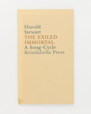 The Exiled Immortal. A Song-Cycle. Brindabella Press, Harold STEWART
