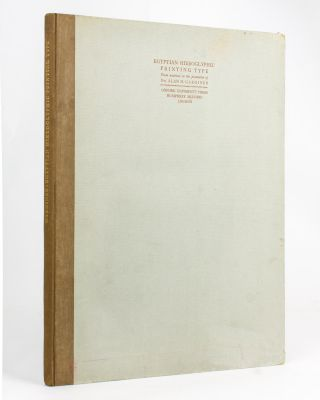 Catalogue of the Egyptian Hieroglyphic Printing Type from Matrices owned and controlled by Dr...