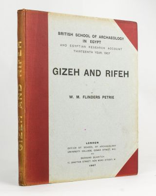 Gizeh and Rifeh. W. M. Flinders PETRIE