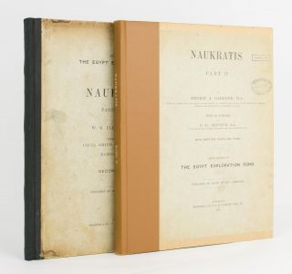 Naukratis. Part I (1884-5). [Together with] Part II (1885-6). W. M. Flinders PETRIE, Ernest A....