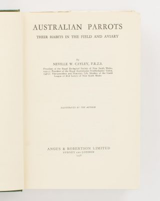 Australian Parrots. Their Habits in the Field and Aviary