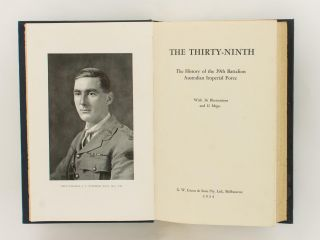 The Thirty-Ninth. The History of the 39th Battalion, Australian Imperial Force