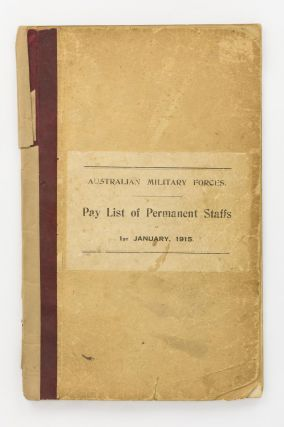 Australian Military Forces. Pay List of Permanent Staffs (Officers and Warrant Officers of...
