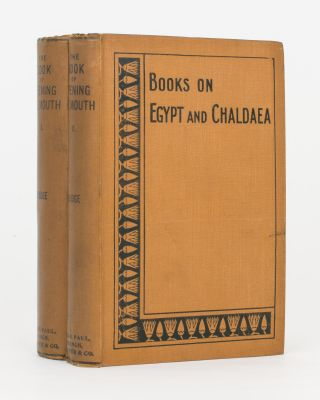 The Book of Opening the Mouth. The Egyptian Texts with English Translations. E. A. Wallis BUDGE