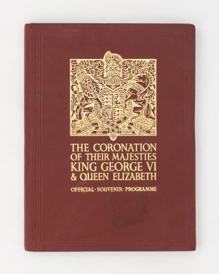The Coronation of Their Majesties King George VI & Queen Elizabeth [May 12th 1937]. Official...
